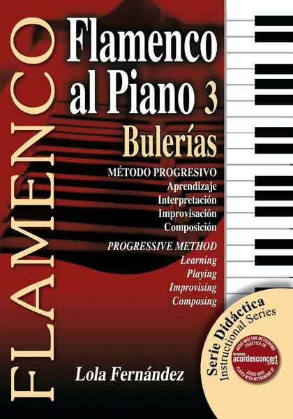 Flamenco for piano. Bulerias by Lola Fernández