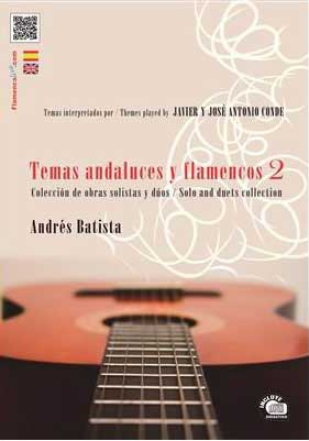 «Temas Andaluces y Flamencos Vol 2». Compositions d'Andrés Batista, interprétées par Javier Conde. Partition+CD