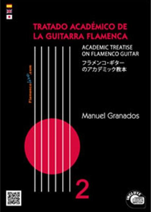 The Academic Treatise On Flamenco Guitar Vol 2. Book + CD. by Manuel Granados