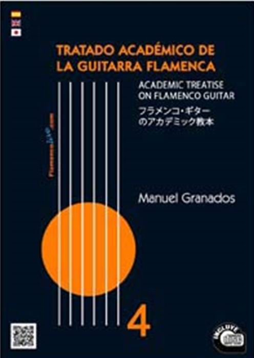 The Academic Treatise on Flamenco Guitar Vol 4 (Book/CD) by Manuel Granados