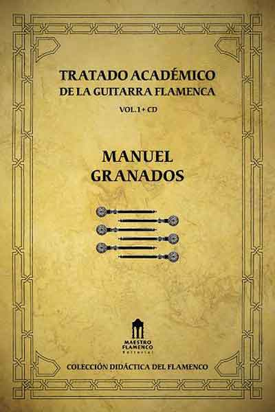 Traité Académique de la guitare Flamenca vol.1 + CD Manuel Granados