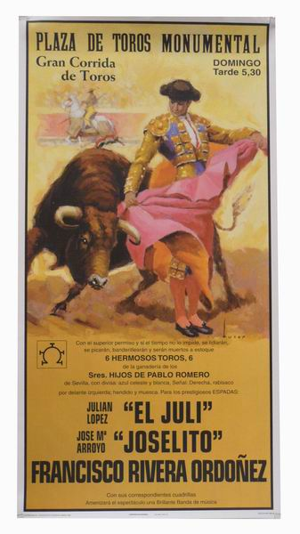 Poster of the Monumental bullring of Madrid. Bullfighters El Juli, Joselito and Francisco Rivera Ordoñez