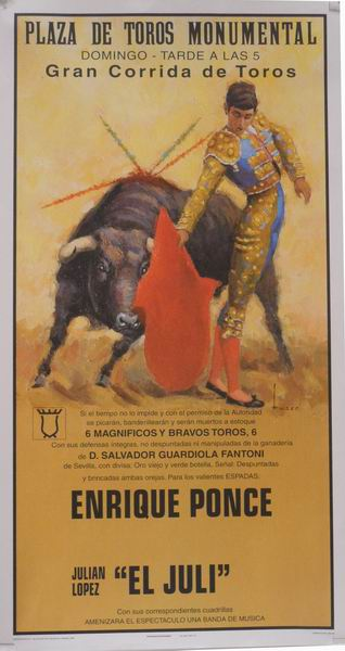 Poster of the Monumental Bullfighting of Madrid. Bullfighters Enrique Ponce and El Juli