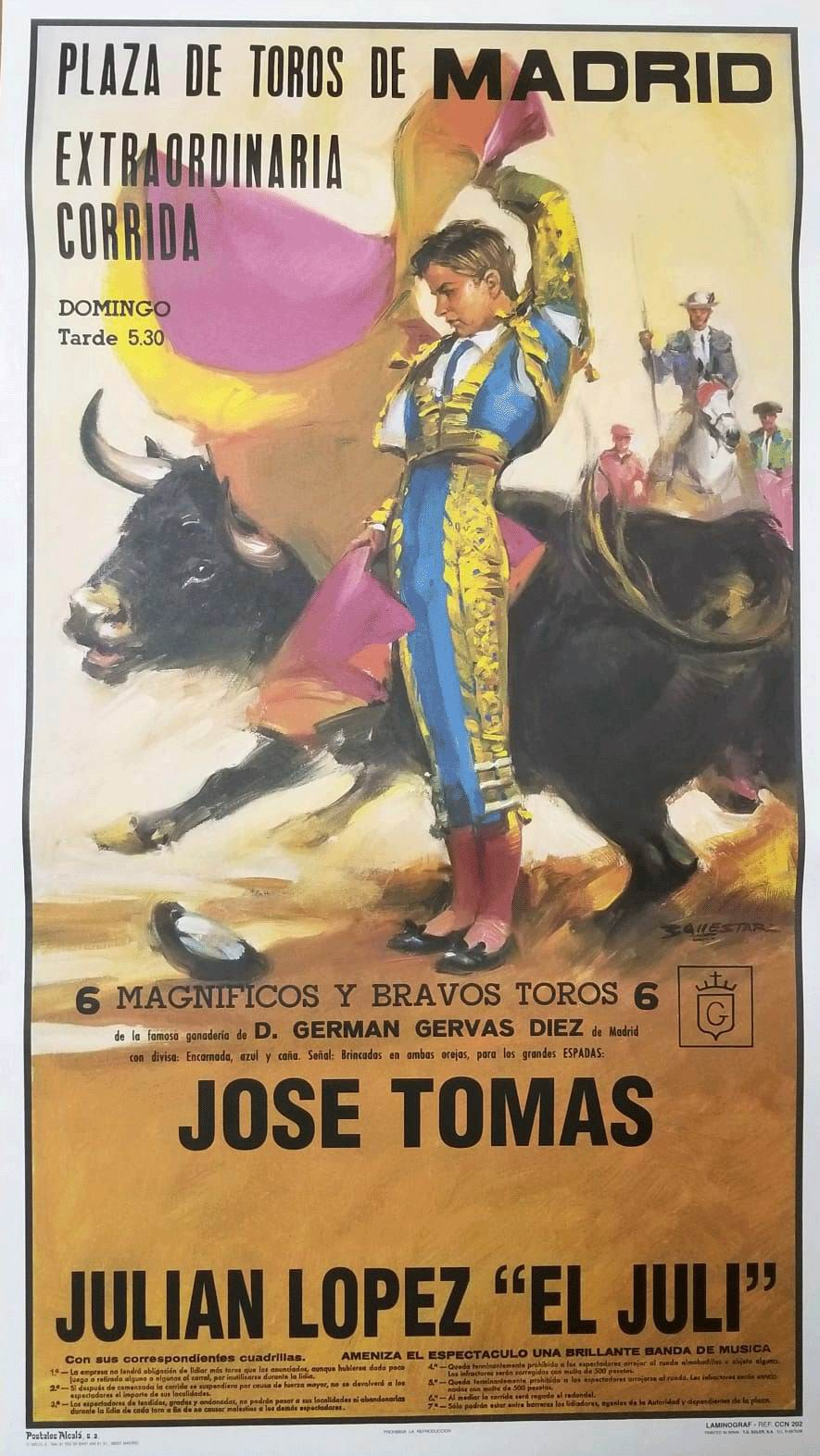 Poster of the Monumental Bullfighting of Madrid. Bullfighters Jose Tomas y Julian López