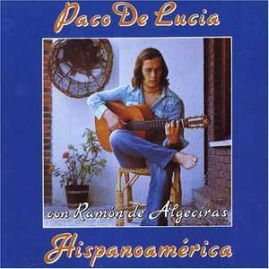 CD Hispanoamerica - Paco de Lucia